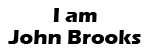 I am John Brooks